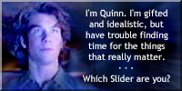 I'm Quinn. Which Slider are you?